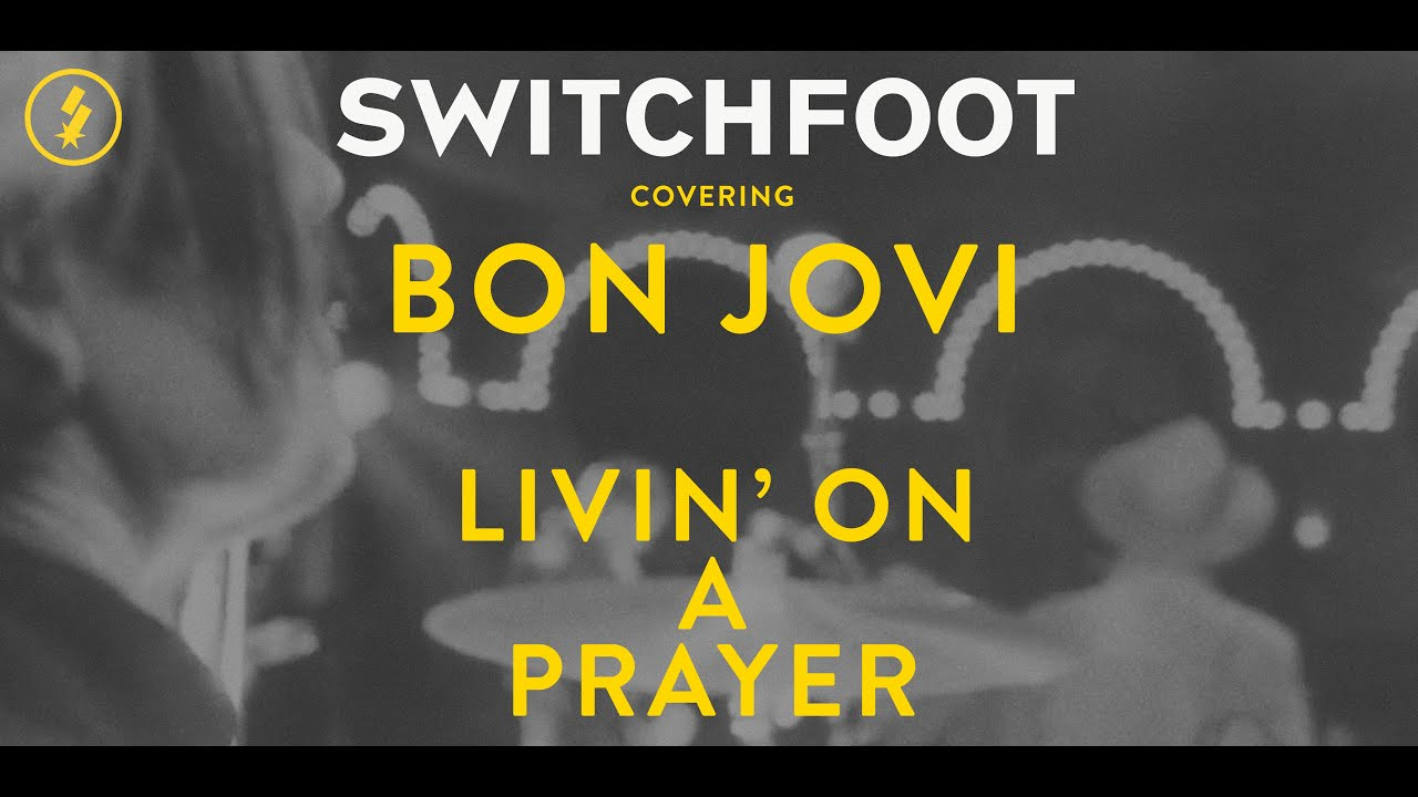 SWITCHFOOT - Livin' On a Prayer - Cover (Live)