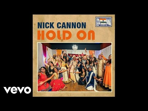 Nick Cannon - Hold On (Official Audio)
