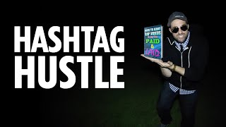 Hashtag Hustle (Official Video) - A Rap Song For Online Entrepreneurs