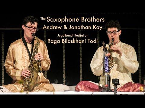 Saxophone Brothers: Raga Bilaskhani Todi