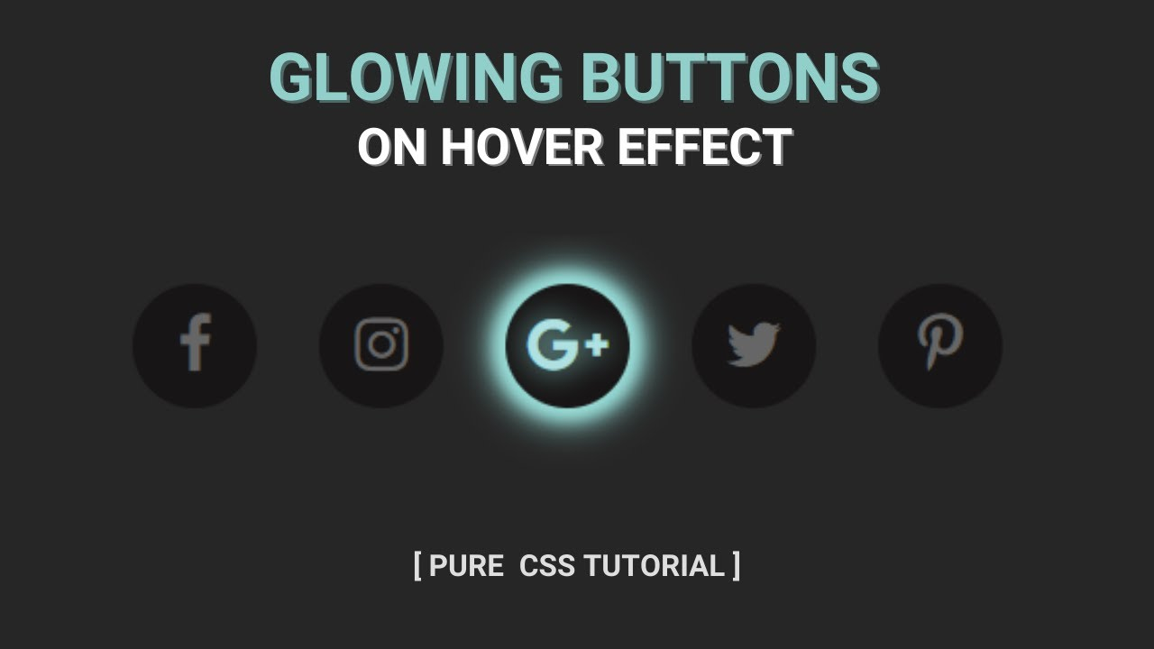 Glowing Buttons On Hover Effect Using CSS3