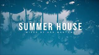 2018 Summer House Mix (The Him, Loud Luxury, Dua Lipa) | Ark's Anthems Vol 24