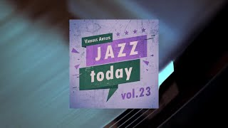 Jazz Today - vol.23 (Full Album)