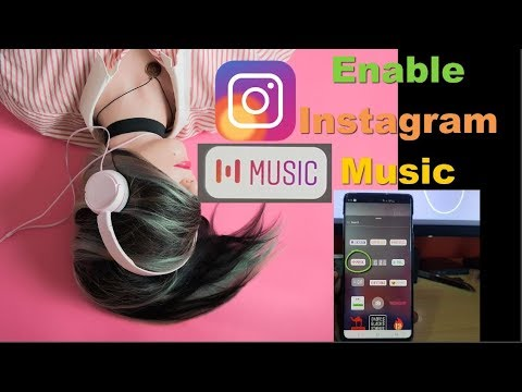 Enable Instagram Music Sticker on Instagram Stories