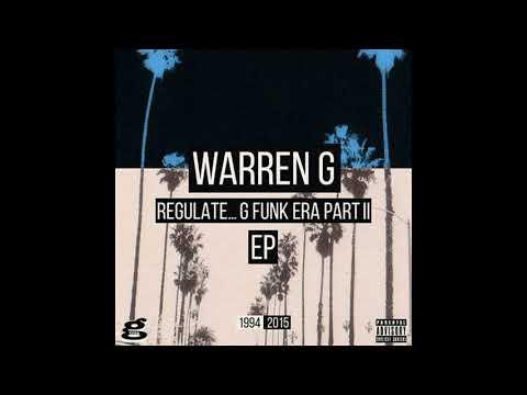 Warren G - Regulate...G-Funk Era Part II (Full album) (2015)