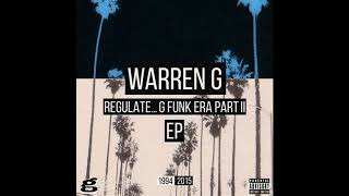 Warren G - Regulate...G-Funk Era Part II (Full album) (2015)
