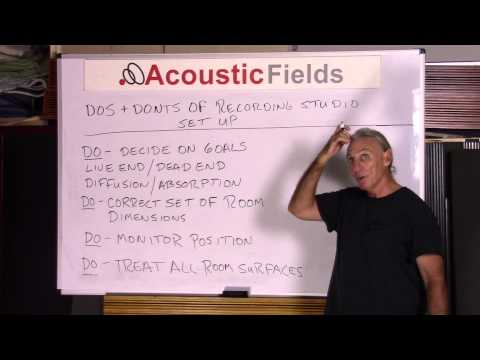 Do's & Don'ts Of Recording Studio Acoustic Treatment Setup - www.AcousticFields