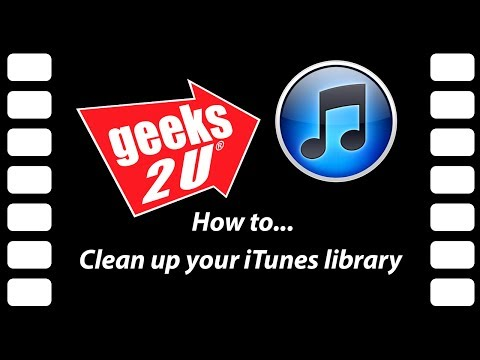 Managing your iTunes library - a How To by Geeks2U