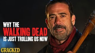 Why The Walking Dead Is Just Trolling Us Now - Cracked Responds