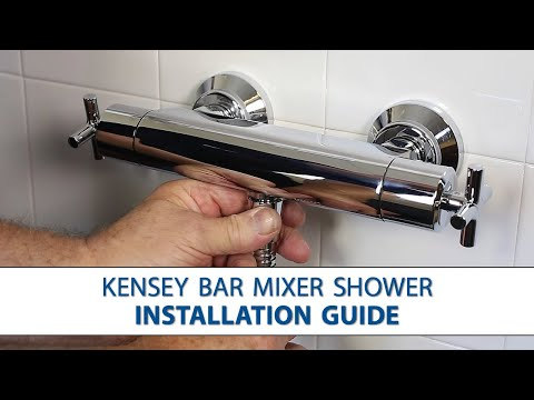 Kensey Bar Mixer Shower - Step-by-Step Installation Guide