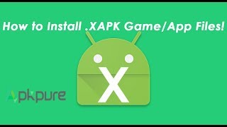 Gambar cover How to Install XAPK Games/Apps File on Android