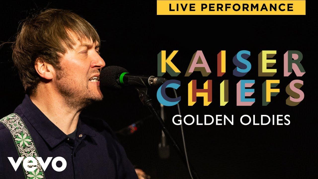 Kaiser Chiefs - Golden Oldies | Live Performance | Vevo
