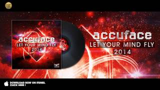 Accuface - Let your mind fly 2014 (High Energy Mix)