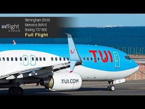 TUI Airways Full Flight: Birmingham to Menorca (Boeing 737-800)