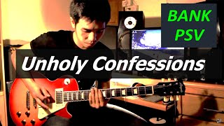 Unholy Confessions - Avenged Sevenfold : BANK PSV (guitar cover)