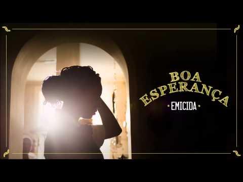 Emicida - Boa Esperança (áudio original)