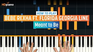 "How To Play ""Meant to Be"" by Bebe Rexha ft. Florida Georgia Line 