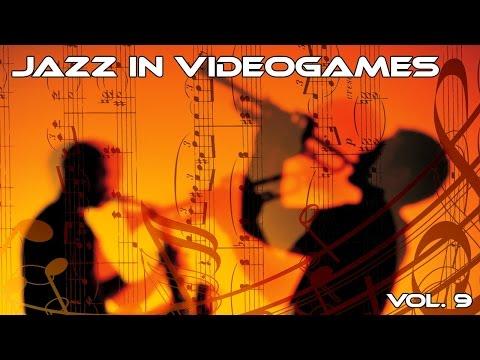 ♪ Jazz/Funk/Swing en videojuegos (Jazz in videogames compilation) VOL. 9