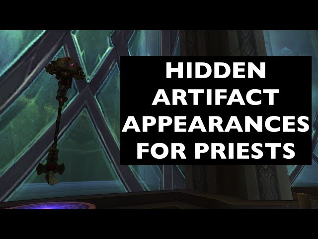 Hidden Artifact Appearances for Priests (Hidden Potential) | WoW Guide