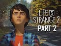 LIFE IS STRANGE 2 Walkthrough Part 2 - Homeless (Let's Play Season 2)