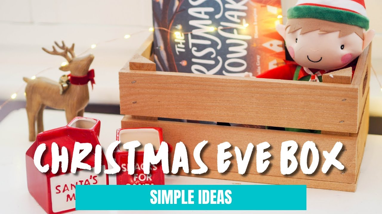 Christmas Eve Box Ideas Babies First Christmas Youtube