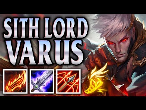 CONQUEROR VARUS IS A SITH LORD!? BEAUTY IN RAGE! - League of Legends S8
