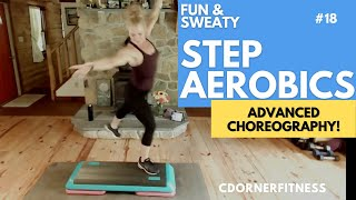 ADVANCED STEP AEROBICS CLASS Step Workout!
