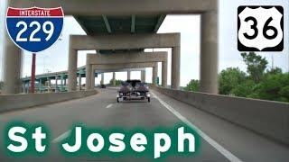 Highway Tour of St Joseph, MO