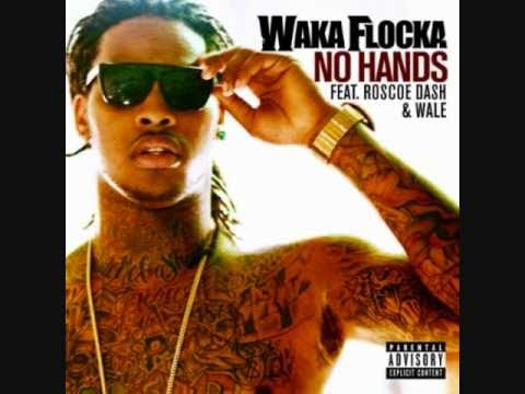 Waka Flocka Flame - No Hands (Feat. Rasco Dash &...