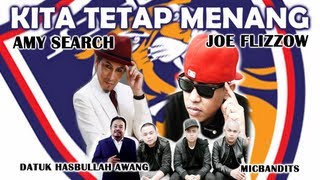 Kita Tetap Menang - Joe Flizzow Feat. Amy Search, MicBandits & Datuk Habullah Awang (LIRIK)