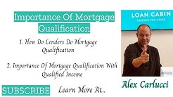 Importance Of Mortgage Qualification And Pre-Approval