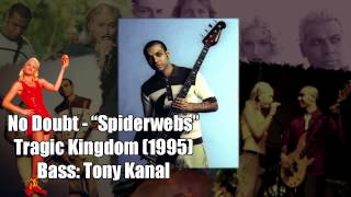 "No Doubt ""Spiderwebs"" - Tony Kanal [Bass Only]"