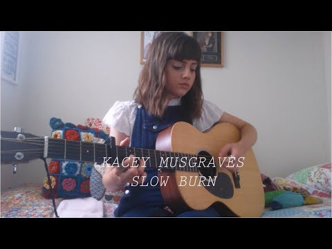Kacey Musgraves - Slow Burn - Cover