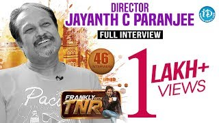 Jayanth C Paranjee Exclusive Interview || Frankly With TNR #46 || Talking Movies With iDream #253
