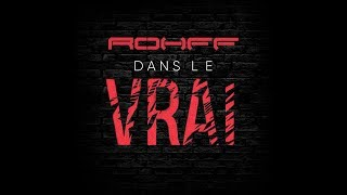 Rohff - DANS LE VRAI [Lyrics Video] thumbnail