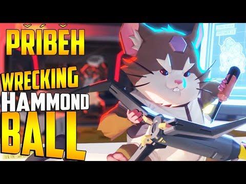 Příběh | Hammond - Wrecking ball -...