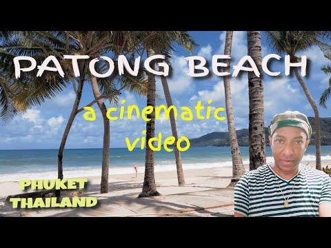 A CINEMATIC VIDEO: PATONG BEACH (PHUKET) THAILAND