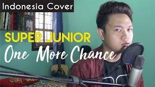 Super Junior 'One More Chance (비처럼 가지마요)' [Indonesia Cover] ...