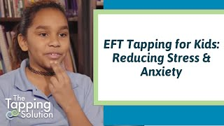 Stress Relief for Children - Tapping Solution Foundation in Schools
