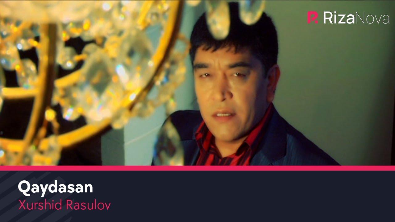 Xurshid Rasulov - Qaydasan
