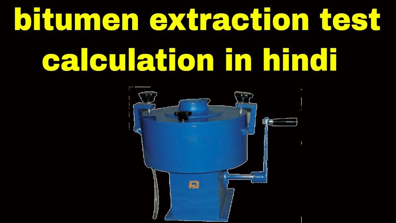 Bitumen Extraction Test Calculation Bituminous Macadam Mix Design Percentage Test Calculation 2018 Youtube