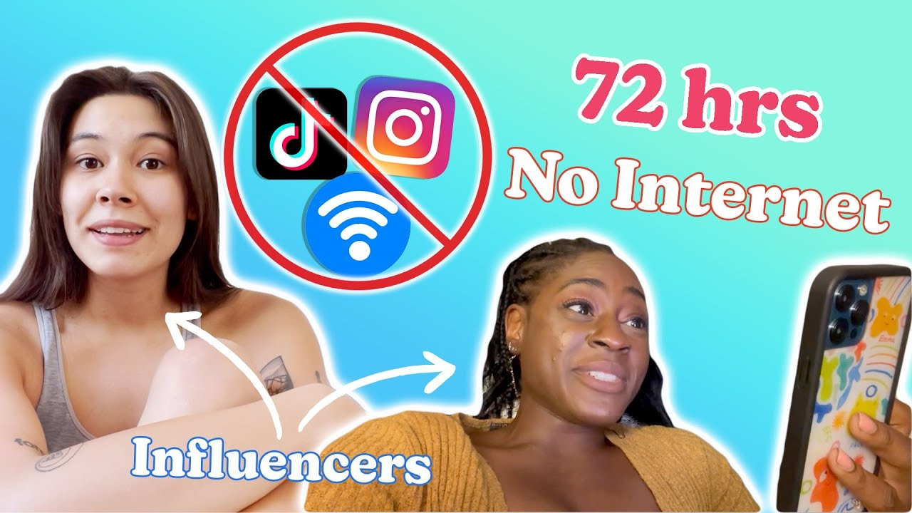 Influencers Live Without Internet For 72 Hours