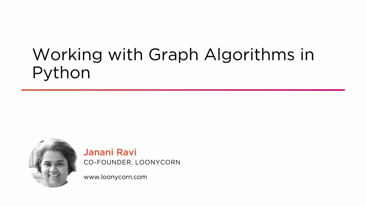 Working with Graph Algorithms in Python | Pluralsight