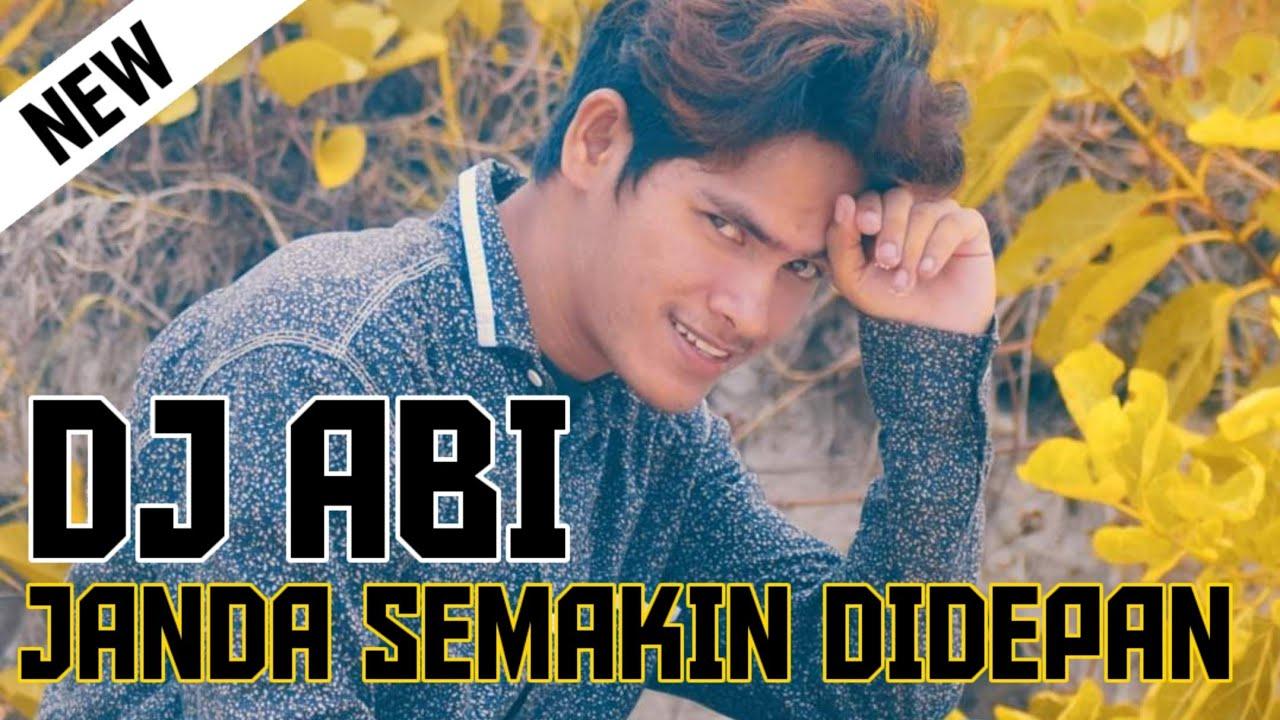 DJ ABI Janda Semakin Didepan 2020 (Abi Musik Production)