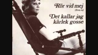 Inger Öst - Rör Vid Mej.wmv