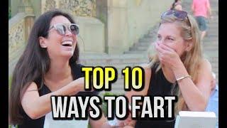 TOP 10 WAYS TΟ FART