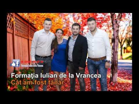 FORMATIA IULIAN DE LA VRANCEA - CAT AM FOST TANAR  (SARBA 2016)