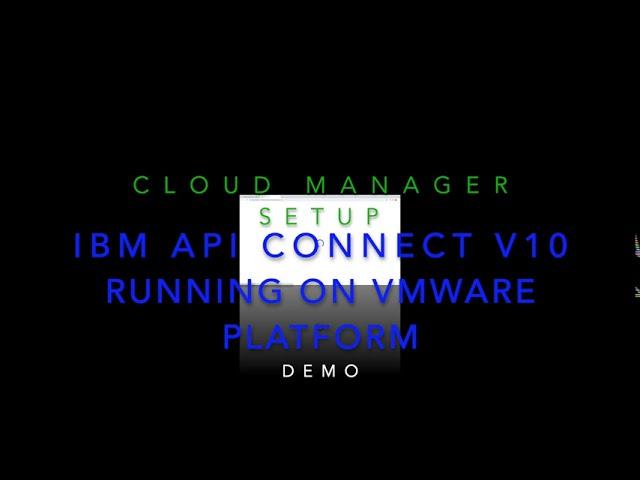 IBM API Connect v10 - Cloud Manager Demo