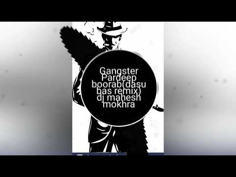 Gangster Pardeep Boora (blast Bass Punch  Mix) Dj Mahesh Mokhra Se