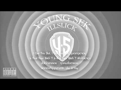 ILLSLICK - Young Sek [Fix 6] +Lyrics